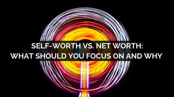 self worth vs net worth